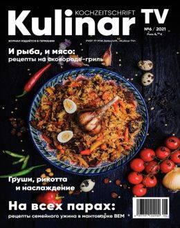 Kulinar TV №6 июнь 2021...